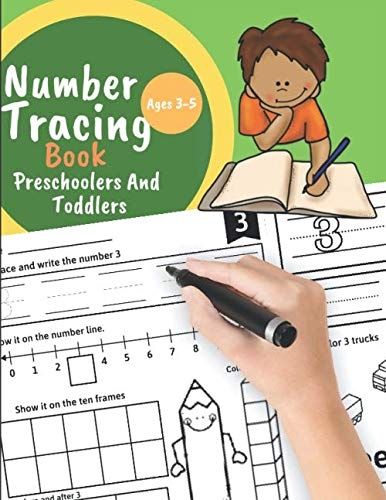 Number tracing book for Preschoolers And Toddlers Ages 3-5: Learn numbers 0 to 20! Learning the easy Maths for kids. Great Gift for Toddlers and Preschoolers. (Printable Activity Pages For 3 Year Olds)