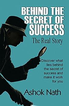 BEHIND SECRET SUCCESS Real Story ebook