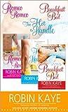 Robin Kaye Bundle: Romeo, Romeo; Too Hot to Handle; and Breakfast in Bed
