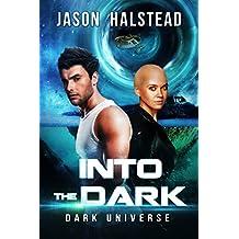 Into the Dark (Dark Universe Book 1)