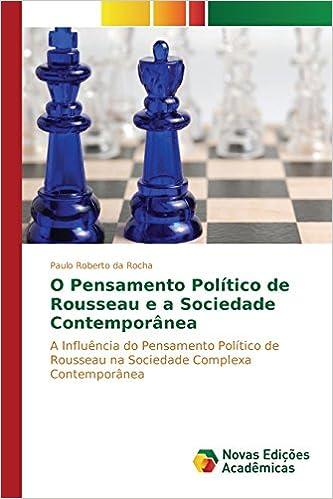 O Pensamento Político de Rousseau e a Sociedade Contemporânea: Amazon.es: Roberto da Rocha Paulo: Libros en idiomas extranjeros