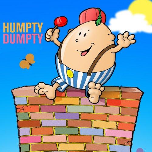 Humpty Dumpty: 10 Timeless Nursery Rhymes and Songs (Nursery Humpty Dumpty)