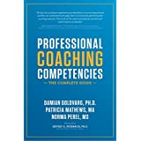 Professional Coaching Competencies: The Complete Guide