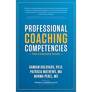 Professional Coaching Competencies: The Complete Guide 3