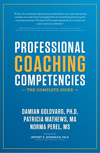Professional Coaching Competencies: The Complete Guide 1