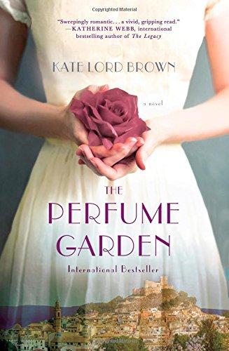 The Perfume Garden: A Novel -