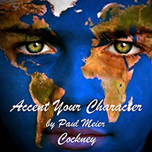 Accent Your Character - Cockney Hörbuch