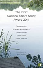 The BBC National Short Story Award 2014 by Alan Yentob (15-Sep-2014) Paperback