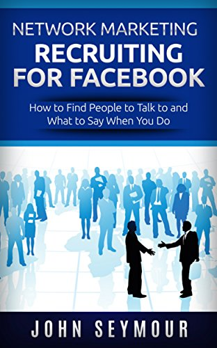 Network Marketing Network Marketing Recruiting For Facebook How To