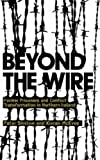 img - for Beyond the Wire: Former Prisoners and Conflict Transformation in Northern Ireland by Peter Shirlow (2008-01-20) book / textbook / text book