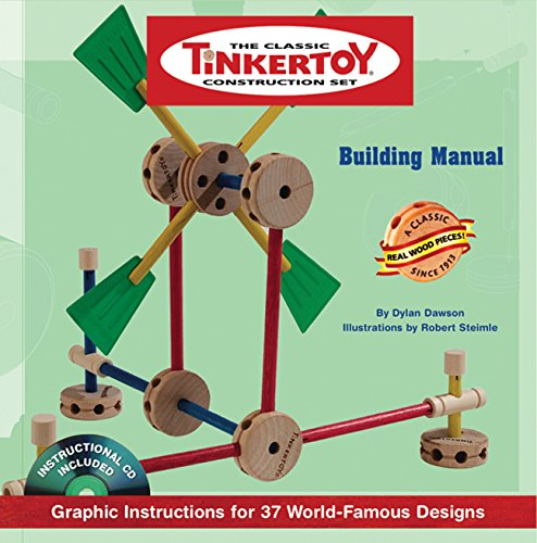 Building Set Tinkertoy - TINKERTOY Building Manual: Graphic Instructions for 37 World-Famous Designs