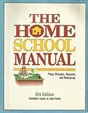 The Home School Manual, Theodore E. Wade, 093019232X