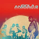 Angola, Soundtrack 2: Hypnosis, Distortions & Other Sonic Innovations 1969-1978 (Analog Africa No. 15)