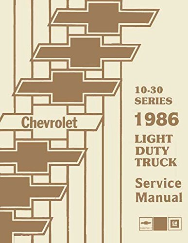 chevrolet 10-30 series 1986 light duty truck shop manual  set of two books  plus wiring diagrams  paperback – 1985