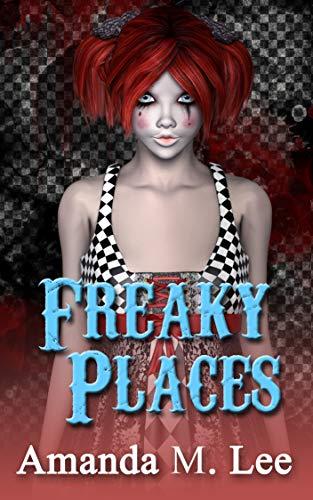 (Freaky Places (A Mystic Caravan Mystery Book 5))