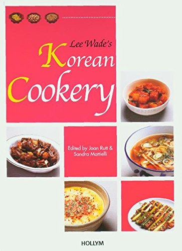 Lee Wade's Korean Cookery by Lee Wade