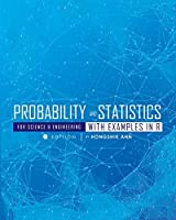 Probability and Statistics for Science and Engineering with Examples in R Front Cover
