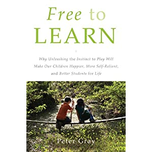 Learn more about the book, Free to Learn: Why Unleashing the Instinct to Play Will Make Our Children Happier