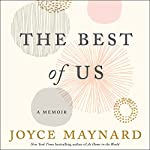 The Best of Us: A Memoir | Joyce Maynard