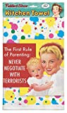 ''The First Rule Of Parenting: Never Negotiate With Terrorists'' 100% Cotton, Eco-Friendly Dish Towel, Kitchen Towel With Hanging Loop