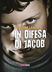 In difesa di Jacob (Timecrime Narrativa) (Italian Edition)