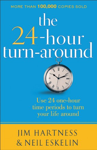 The 24-Hour Turnaround, Discovering the Power to Change cover