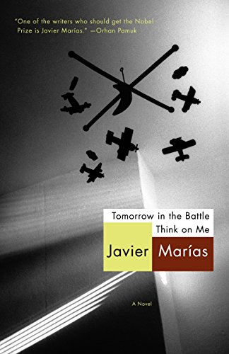 Tomorrow in the Battle Think on Me (Vintage International) by Javier Marías