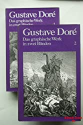 Gustave Dore. Das graphische Werk in zwei Bänden