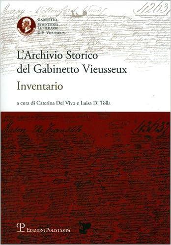 L'Archivio Storico del Gabinetto Vieusseux: Inventario (Italian Edition)