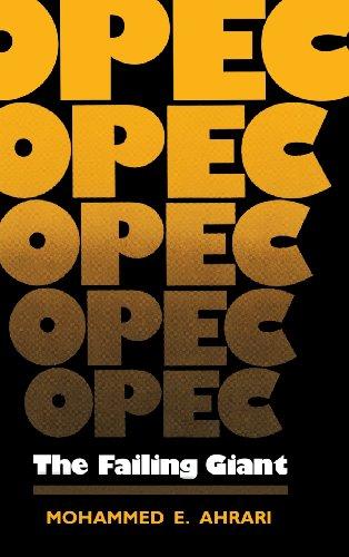 OPEC: The Failing Giant