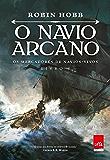 O navio arcano: Os mercadores de navios-vivos: Livro I