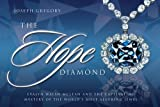 The Hope Diamond: Evalyn Walsh McLean and the Captivating Mystery of the World's Most Alluring Jewel