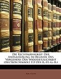 Die Rechtmässigkeit der Amtsausübung Im Begriffe des Vergehens der Widersetzlichkeit, Karl Hiller, 114765414X