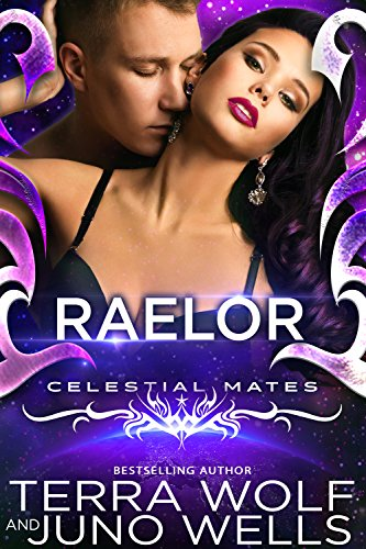 Raelor: Trekkers (A SciFi Alien Human Military Romance)(Celestial Mates) by [Wolf, Terra, Wells, Juno]