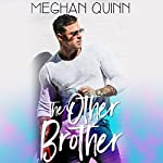 The Other Brother | Meghan Quinn