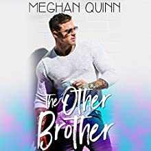 The Other Brother Audiobook by Meghan Quinn Narrated by Mackenzie Harte, Rock Engel
