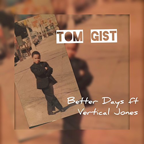 Better Days (feat. Vertical Jones) [Explicit]