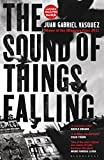Sound Of Things Falling,The