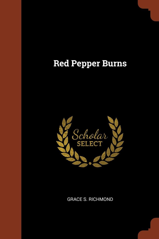 Download Red Pepper Burns PDF