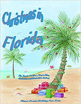 Christmas In Florida Images.Christmas In Florida Elizabeth C Axford Marc Alan