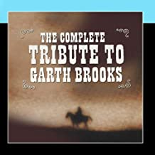The Worlds Greatest Garth Brooks Tribute