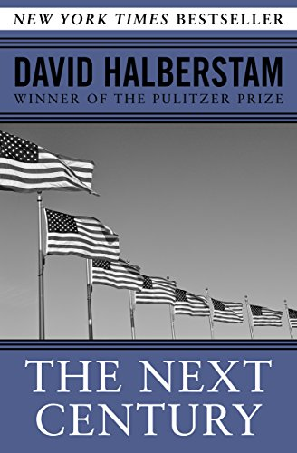 The Next Century by David Halberstam