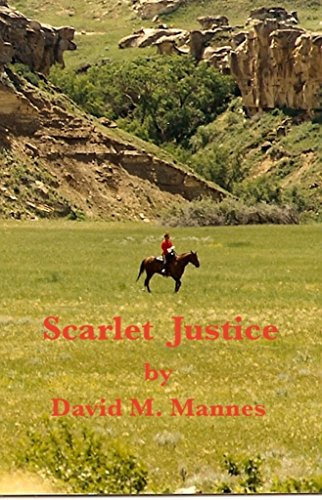 Scarlet Justice by [Mannes, David M.]