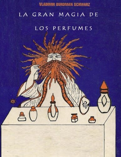 La Gran Magia de los Perfumes (Spanish Edition) pdf epub