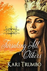 Forsaking All Others: Prequel to the Western Vows series