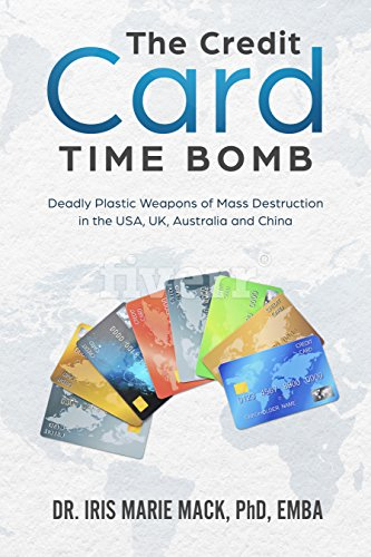 The Credit Card Time Bomb: Deadly Plastic Weapons of Mass Destruction in the USA, UK, Australia and China