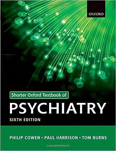 shorter textbook of psychiatry q shorter oxford textbook of psychiatry 6th edition