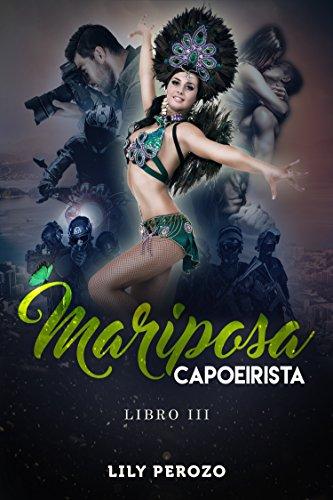 - MARIPOSA CAPOEIRISTA (LIBRO 3) (Spanish Edition)