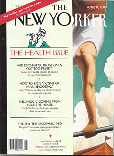 THE NEW YORKER MAGAZINE, THE HEALTH ISSUE, APRIL, 08th 2019 ( BACK BY POPULAR DEMAND: SECOND PRINTING OF BEFORE & AFTER 2017 ) ( PLEASE NOTE: ALL THESE MAGAZINES ARE - Yorker New Store