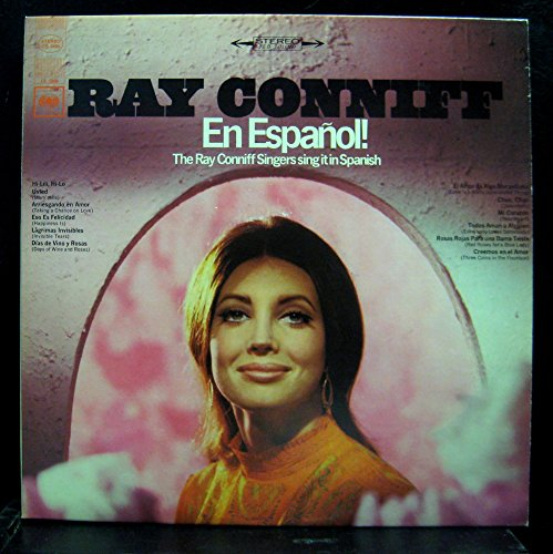 En Espanol! The Ray Coniff Singers Sing It in Spanish
